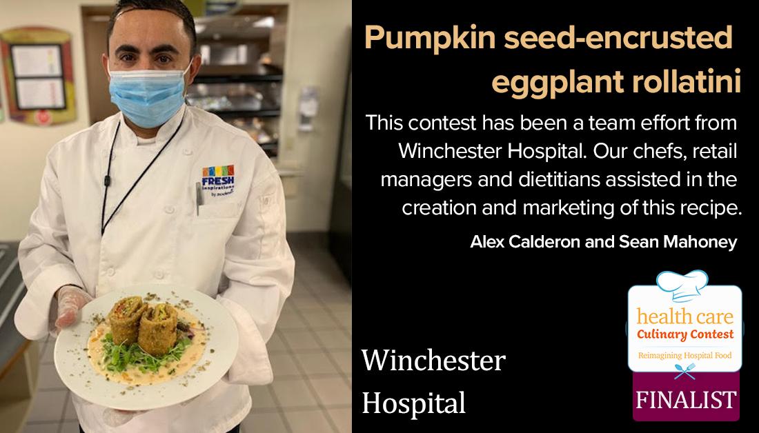 Winchester Hospital's pumpkin seed-encrusted eggplant rollatini